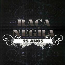 CD Raça Negra – 25 Anos (Ao Vivo) 2008 download