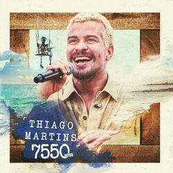 Download Thiago Martins - 7550 Dias 2021