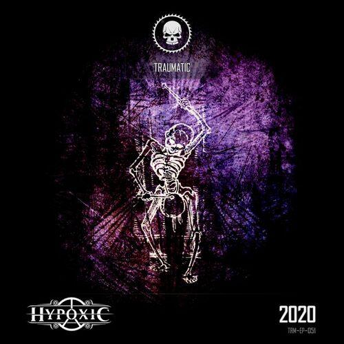 Hypoxic - 2020