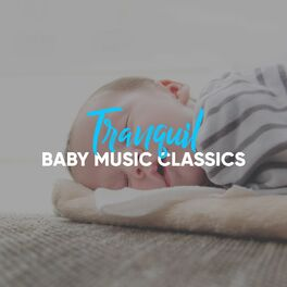 Album cover of #Tranquil Baby Music Classics