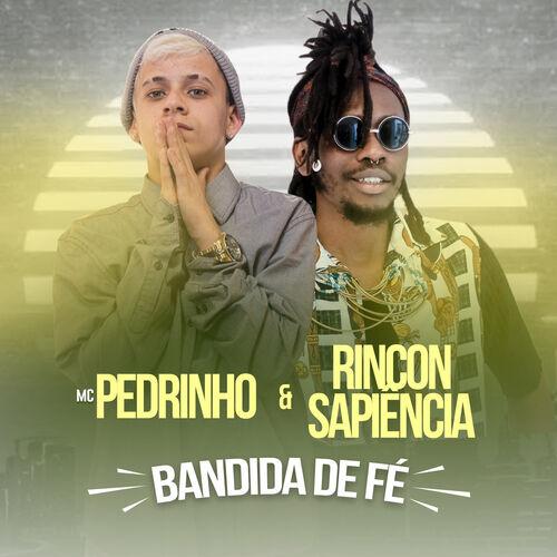 Baixar Música Bandida de Fé – Mc Pedrinho, Rincon Sapiência (2018) Grátis