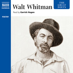 The Great Poets: Walt Whitman (Unabridged)