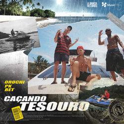 Caçando Tesouro (Com PK, Orochi, Filipe Ret)