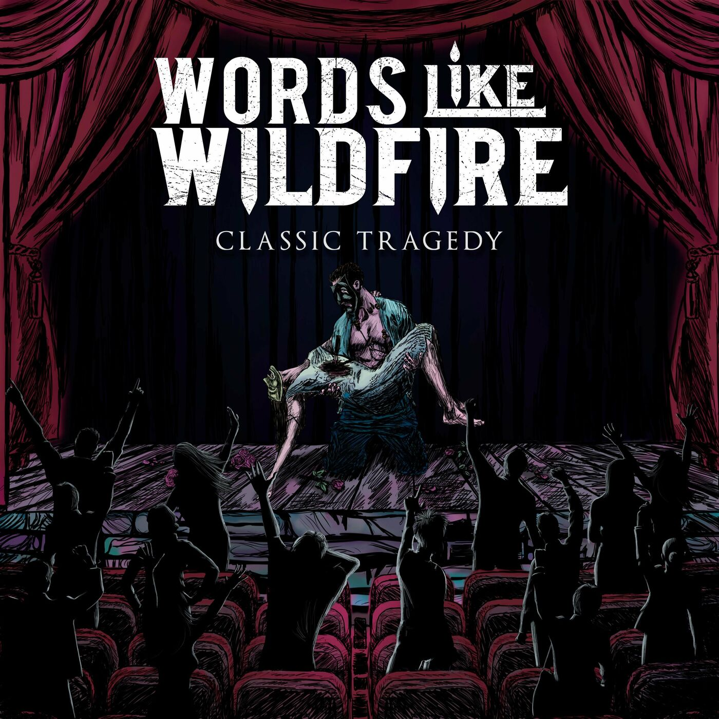 Words Like Wildfire - Classic Tragedy [EP] (2020)