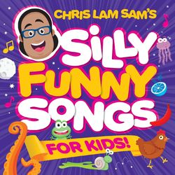 Silly Funny Songs for Kids!