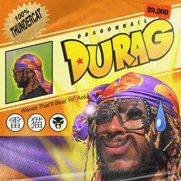Album cover of Dragonball Durag