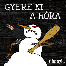 Album cover of Gyere ki a hóra