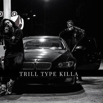 Trill Type Killa cover