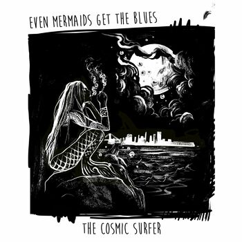 Even Mermaids Get the Blues cover