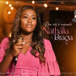 Música Deus Está Te Ensinando - Nathália Braga (2021)