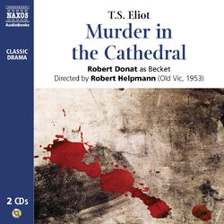 Eliot : Murder in the Cathedral