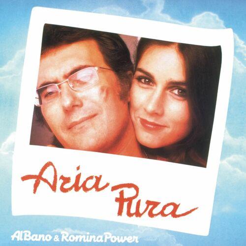 Al Bano Romina Power Aria Pura Letras Y Canciones Deezer