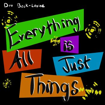 Everything is All Just Things cover