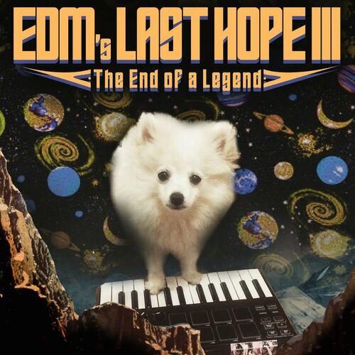 Lil Hank - Edm's Last Hope III [EP]
