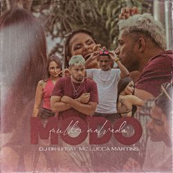 Música Modo Mulher Malvada - Mc Lucca Martins, DJ BR4 (2021) Download
