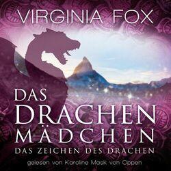 Das Drachenmädchen (Das Zeichen des Drachen) Audiobook