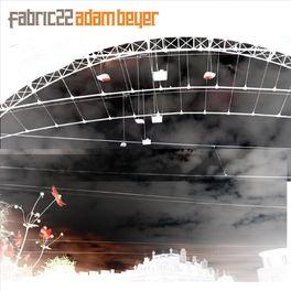 Album cover of fabric 22: Adam Beyer (DJ Mix)