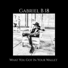 Album cover of What You Got in Your Wallet