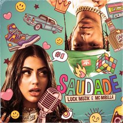 Luck MUZIK Part. MC Mirella – Saudade CD Completo