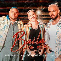 Baila pra Mim (Com Pedro Bernadino, DJ Lucas Marquez)