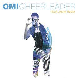 Cheerleader (Felix Jaehn Remix) (Radio Edit)  - OMI Download