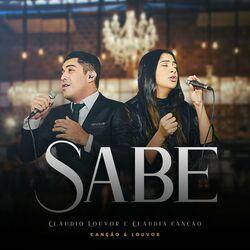 Música Sabe - Claudio Louvor (Com Cláudia Canção, Canção e Louvor) (2021)