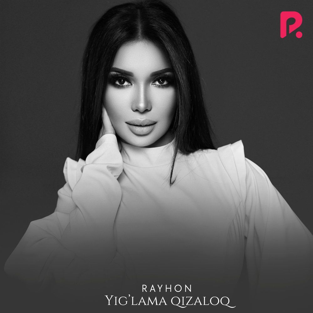 Rayhon - Yig'lama Qizaloq