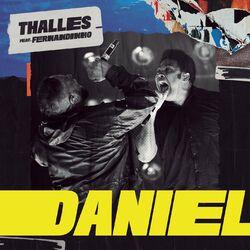 Daniel - Thalles Roberto, Fernandinho