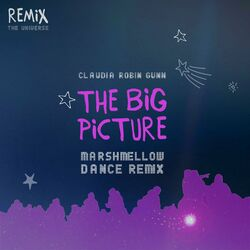 The Big Picture (Marshmellow Dance Remix)