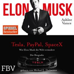 Elon Musk (Wie Elon Musk die Welt verändert - Die Biografie) Audiobook