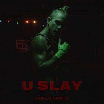U Slay cover