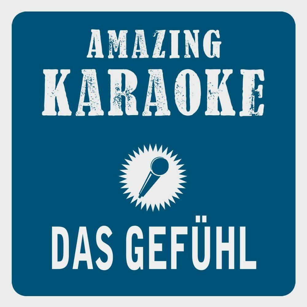 Das Gefühl (Karaoke Version) (Originally Performed By Andrea Berg)