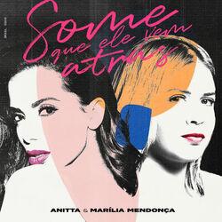Some que ele vem atrás – Anitta e Marília Mendonça
