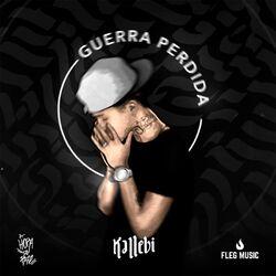 Download Kallebi - Guerra Perdida