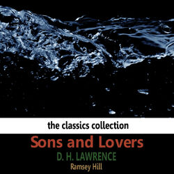 Sons and Lovers By D.H. Lawrence Audiobook