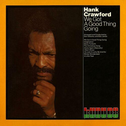Hank Crawford - Alone Again (Naturally) - Listen on Deezer