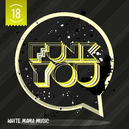 Album cover of Funk You Volume Diciotto
