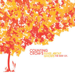 Album cover of Films About Ghosts (The Best Of Counting Crows)