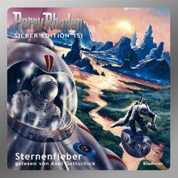 Sternenfieber - Perry Rhodan - Silber Edition 151 Audiobook