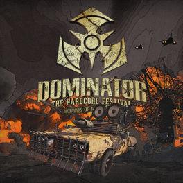 Album cover of Dominator The Hardcore Festival - Methods Of Mutilation