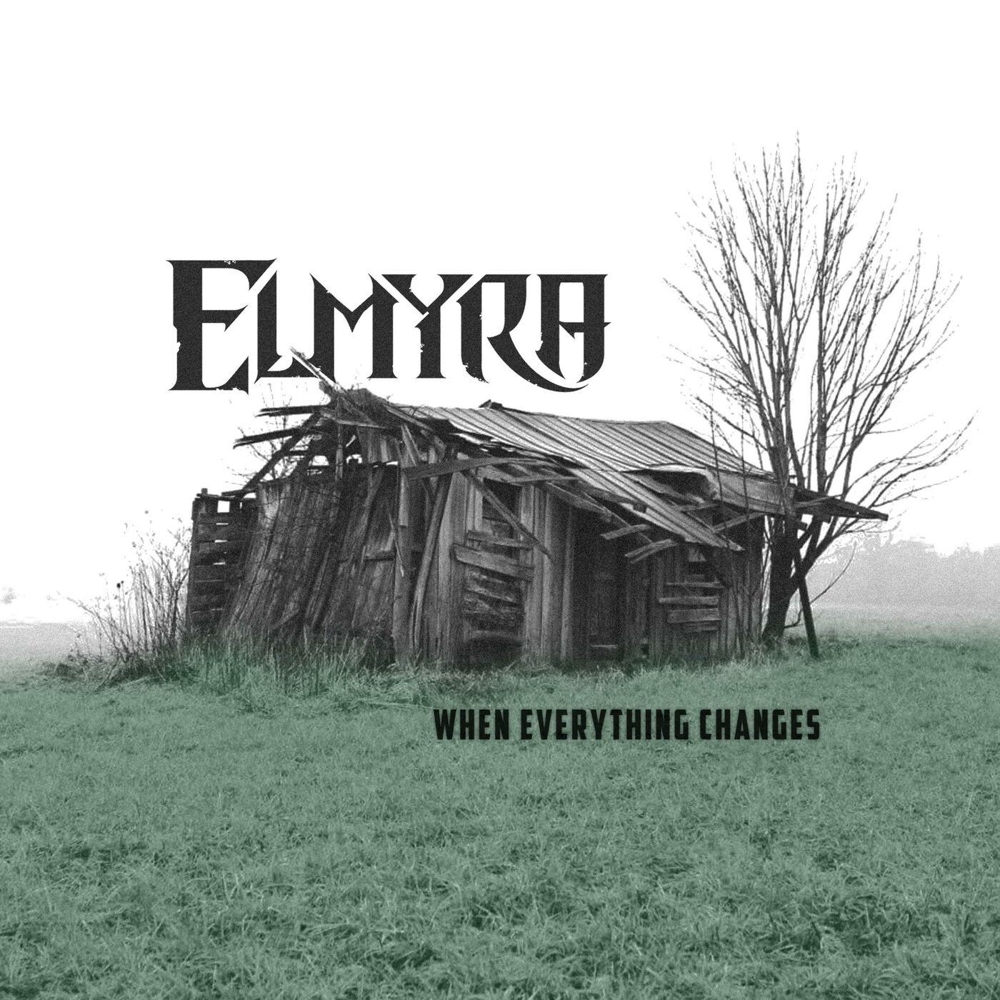 Elmyra - When Everything Changes (2017)