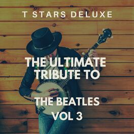 Album cover of The Ultimate Tribute To The Beatles Vol 3
