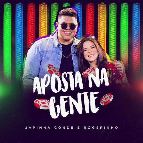 Música CD Aposta na Gente – Japinha Conde, MC Rogerinho Mp3 download