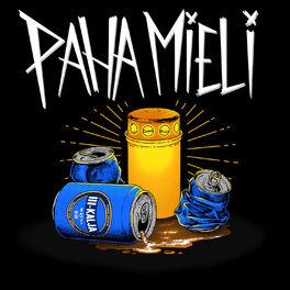 Album cover of Paha Mieli