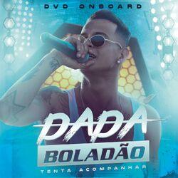 Dadá Boladão – Dadá Boladão On Board 2019 CD Completo