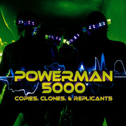 Powerman 5000 – Copies, Clones e Replicants 2011 CD Completo