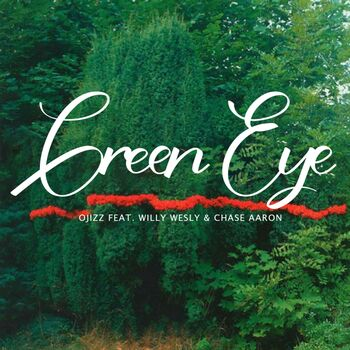 Green Eye (feat. Willy Wesly & Chase Aaron) cover