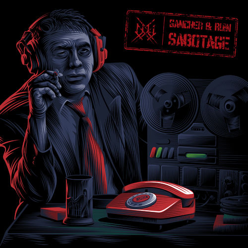 Gancher & Ruin - Sabotage (single) 2019