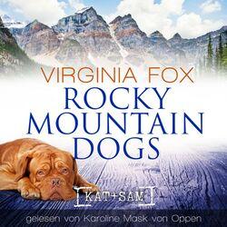 Rocky Mountain Dogs Audiobook