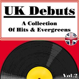 Album cover of UK Debuts - A Collection Of Hits & Evergreens Vol.2